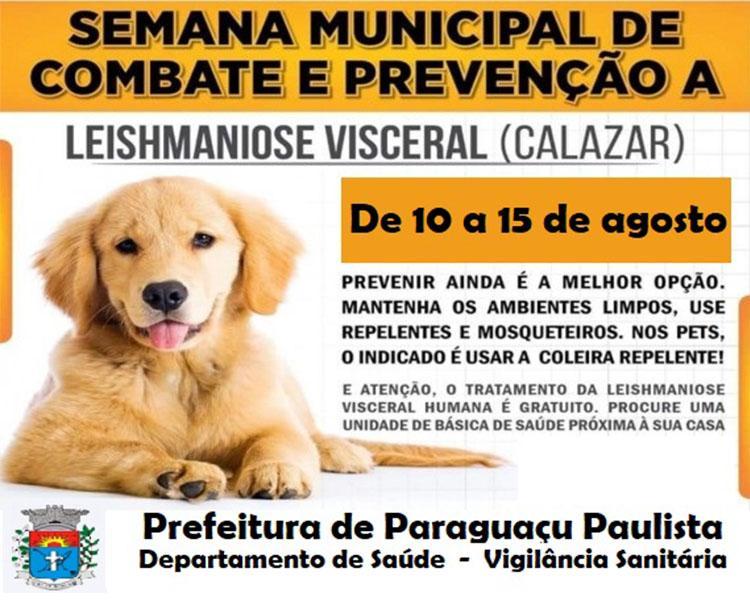 Paraguaçu realiza Semana da Prevenção e Controle da Leishmaniose Visceral Canina